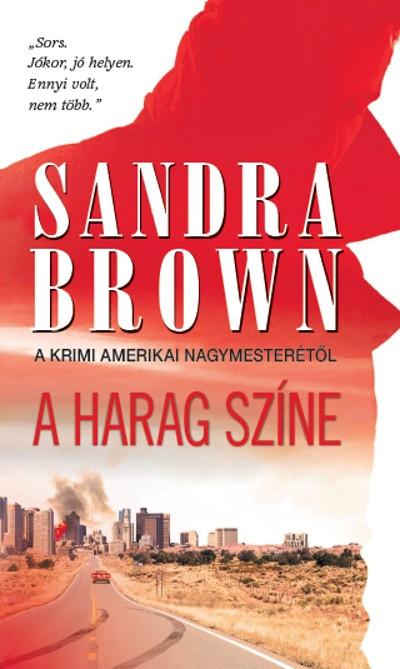 Sandra Brown - A harag színe