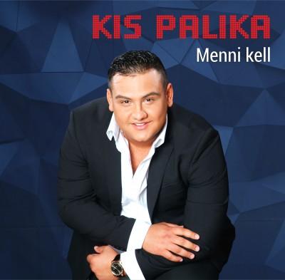 Kis Palika - Menni kell - CD
