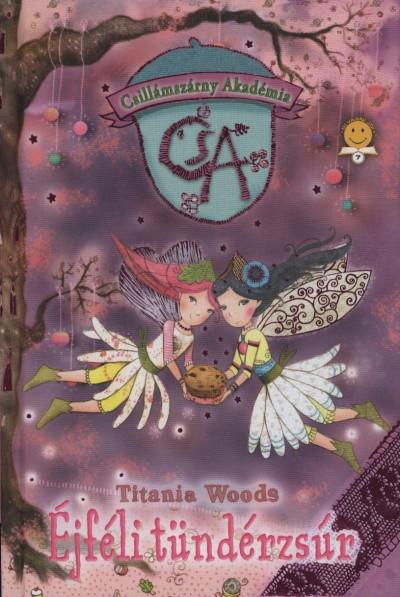 Titania Woods - Éjféli tündérzsúr