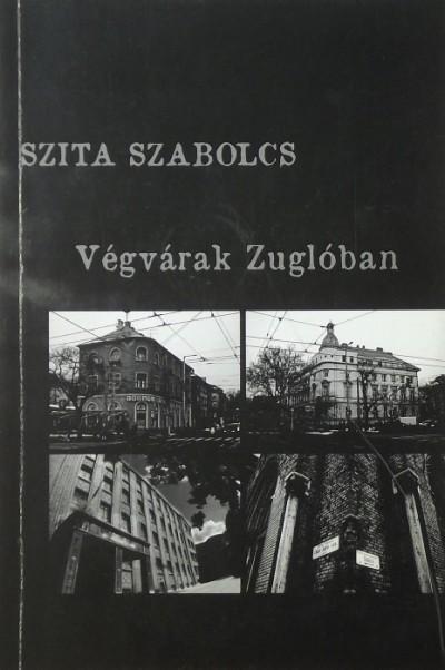 Szita Szabolcs - Végvárak Zuglóban