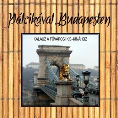 Le Marietta  (Szerk.) - Pálcikával Budapesten