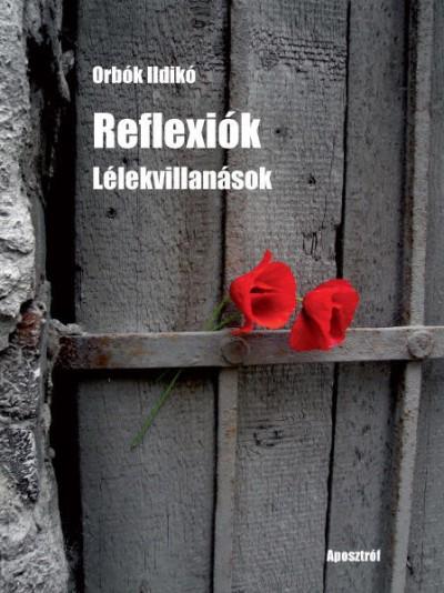 Orbók Ildikó - Reflexiók