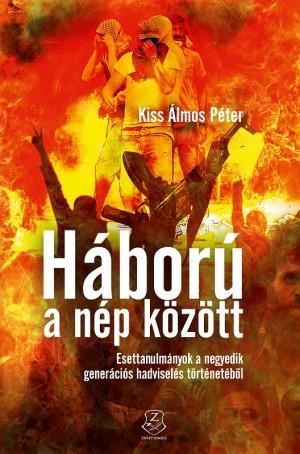 Dr. Kiss �lmos P�ter - H�bor� a n�p k�z�tt