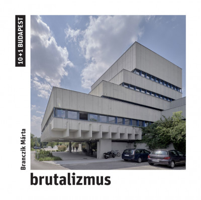 Branczik Márta - Brutalizmus