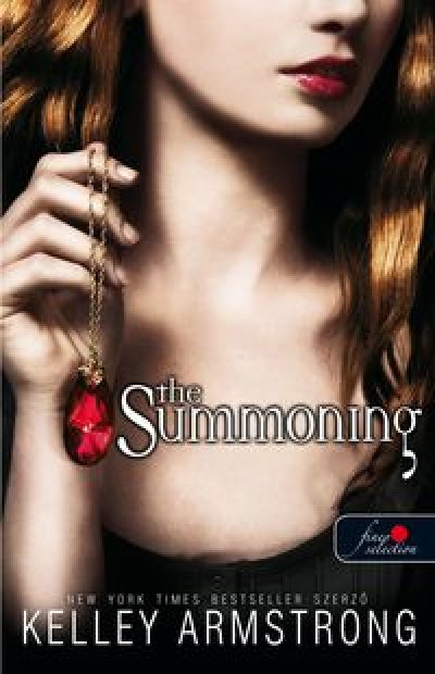 Kelley Armstrong - The Summoning - A szellemidéző