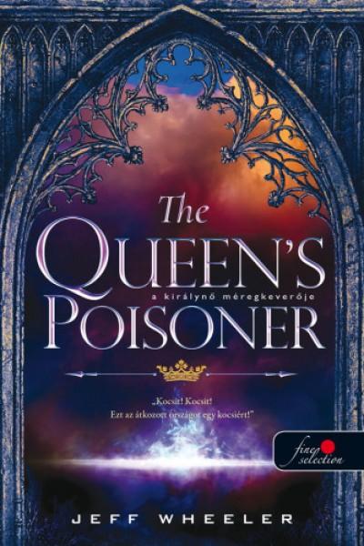Jeff Wheeler - The Queen's Poisoner - A királynő méregkeverője