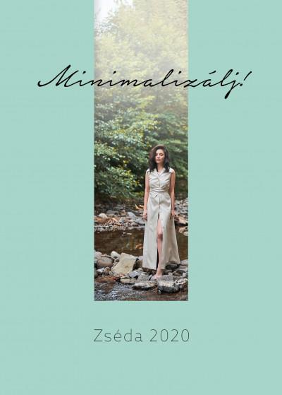 Zsédenyi Adrienn - Minimalizálj! - Zséda 2020