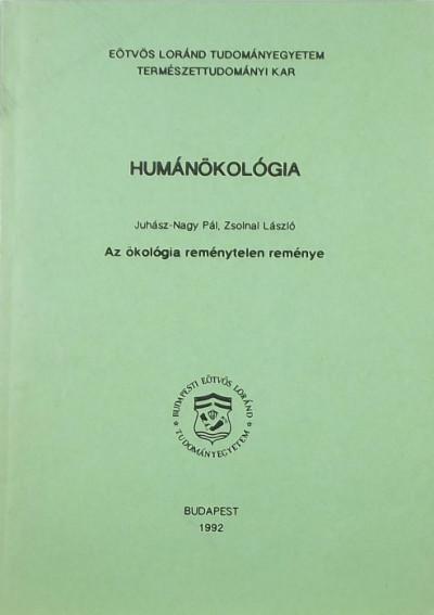Juhász-Nagy Pál - Zsolnai László - Humánökológia