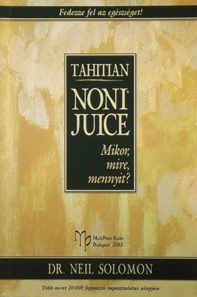 Dr. Neil Solomon - Tahitian Noni Juice