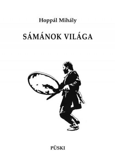 SÁMÁNOK VILÁGA