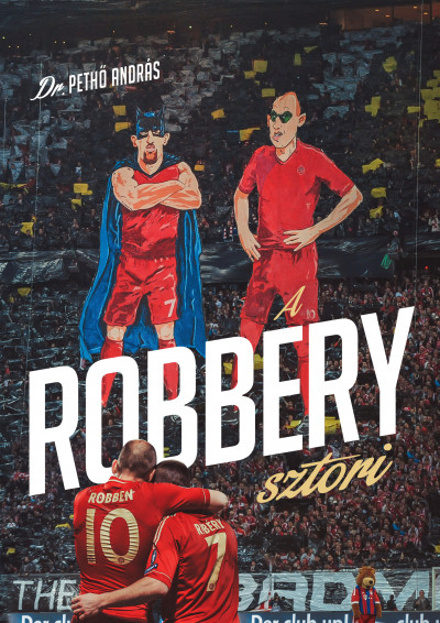 Dr. Pethő András - A Robbery sztori