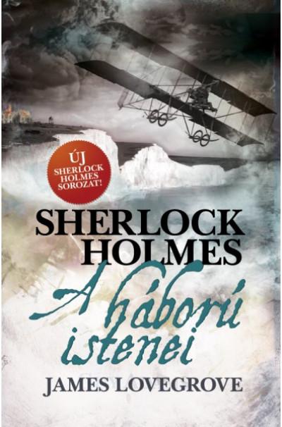 James Lovegrove - Sherlock Holmes - A háború istenei