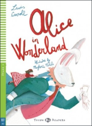 Lewis Carroll - Alice in the Wonderland - New edition with Multi-ROM