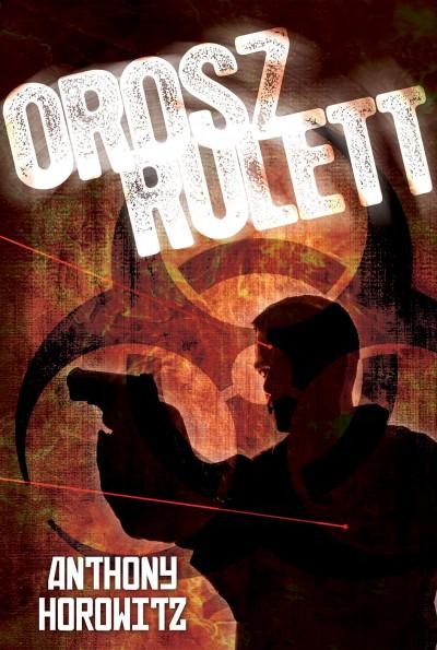 Anthony Horowitz - Orosz rulett