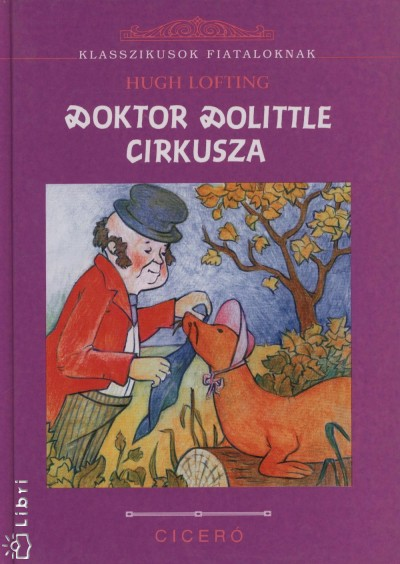 Hugh Lofting - Doktor Dolittle cirkusza