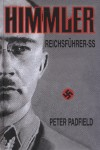 Peter Padfield - Himmler