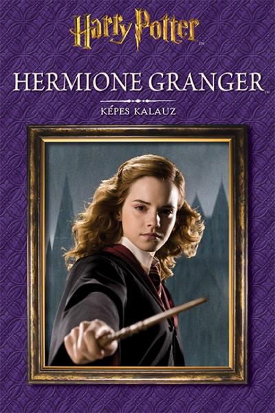 Horváth Vivien  (Szerk.) - Harry Potter - Hermione Granger - Képes kalauz