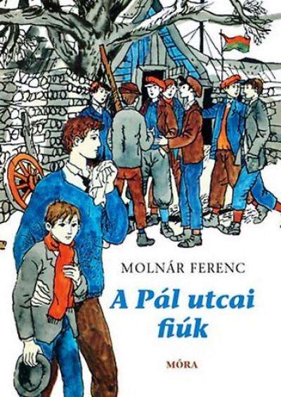 Könyv: A Pál utcai fiúk (Molnár Ferenc)