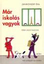 Janikovszky Éva - Már iskolás vagyok