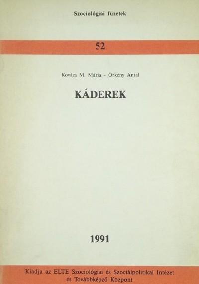Kovács M. Mária - Örkény Antal - Káderek