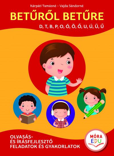 Kárpáti Tamásné - Vajda Sándorné - Betűről betűre 1. kötet