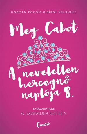 Meg Cabot - A neveletlen hercegn� napl�ja 8.