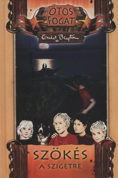 Enid Blyton - Szökés a szigetre