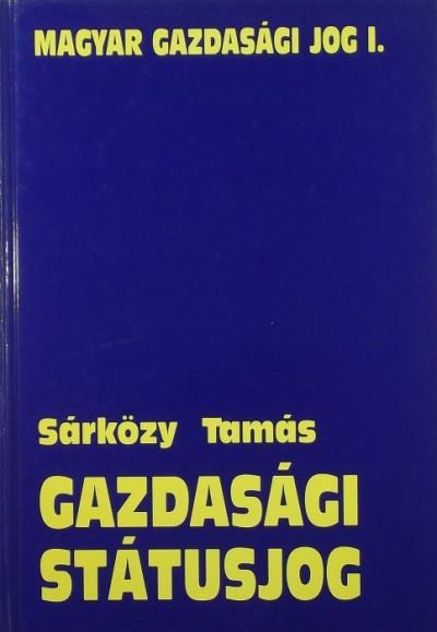 Dr. Sárközy Tamás - Gazdasági státusjog