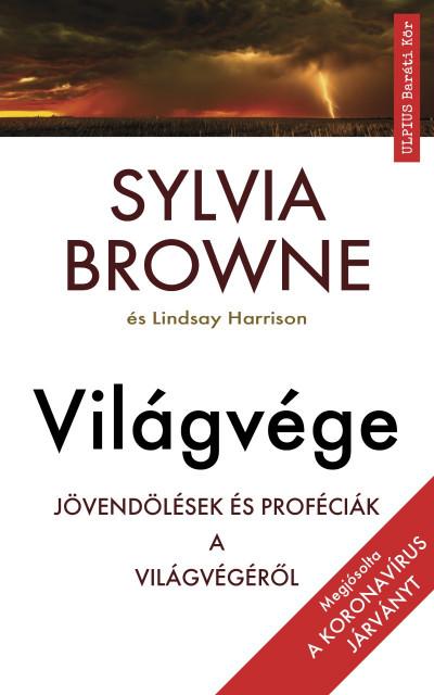 Sylvia Browne - Lindsay Harrison - Világvége