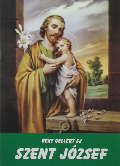 Béky Gellért - Szent József