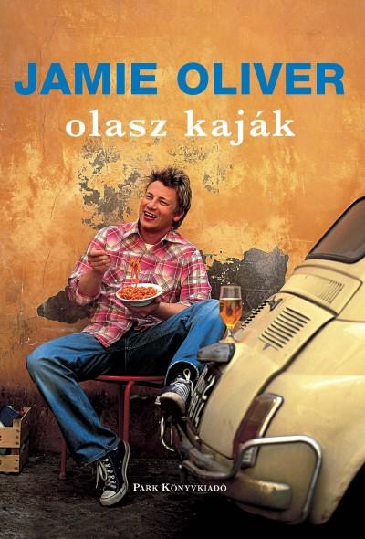 Jamie Oliver - Olasz kaják