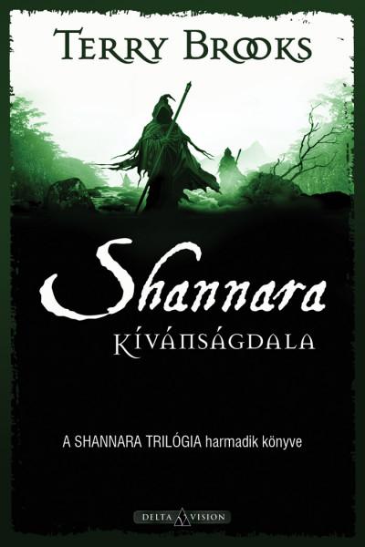 Terry Brooks - Barsiné Gál Erika  (Szerk.) - Shannara kívánságdala