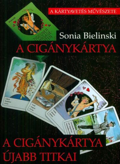 Sonia Bielinski - A cigánykártya - A cigánykártya újabb titkai