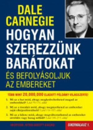 Dale Carnegie - Hogyan szerezz�nk bar�tokat �s befoly�soljuk az embereket