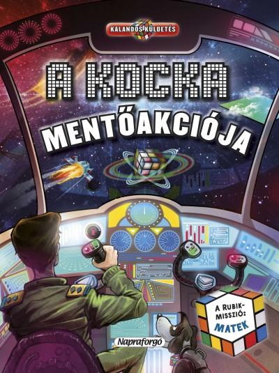 Askew Amanda  (Szerk.) - Kalandos küldetés - A kocka mentőakciója - A Rubik-misszió