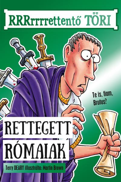 Terry Deary - Rettegett rómaiak