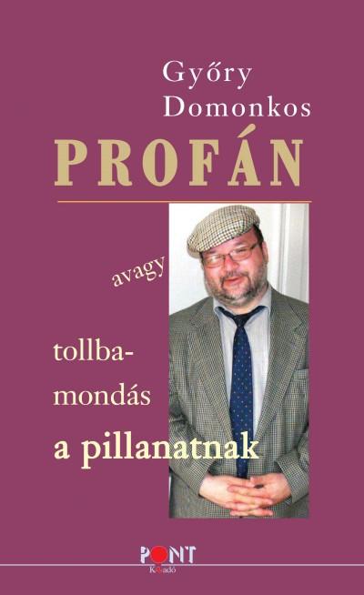 Győry Domonkos - Profán