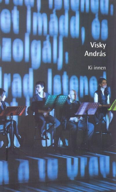 Visky András - Ki innen