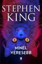 Stephen King - Minél véresebb
