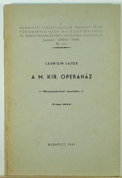 Laurisin Lajos - A M. Kir. Operaház