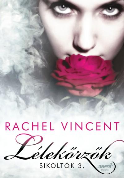 Rachel Vincent - Lélekőrzők
