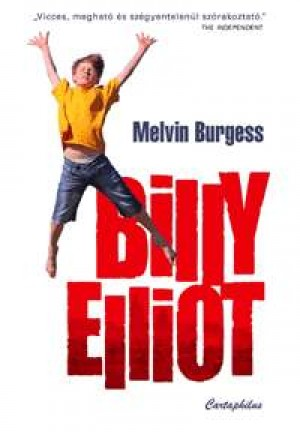 Melvin Burgess - Billy Elliot