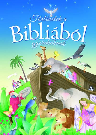 José Morán - Történetek a Bibliából gyerekeknek
