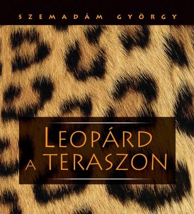 Szemadám György - Leopárd a teraszon