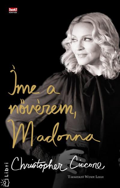 Christopher Ciccone - Íme a nővérem, Madonna