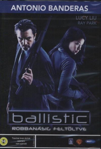 Wych Kaosayananda - Ballistic: robbanásig feltöltve - DVD