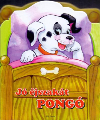 - Jó éjszakát Pongó