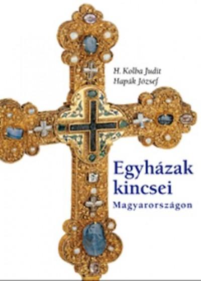 H. Kolba Judit - Egyházak kincsei Magyarországon