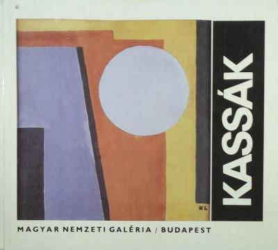 Rubovszky Éva  (Szerk.) - Kassák Lajos