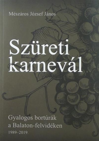 Mészáros József János - Szüreti karnevál